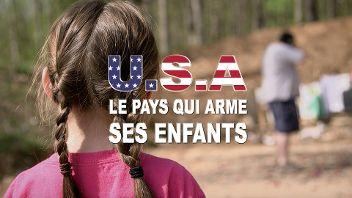 Etats-Unis, le pays qui arme ses enfants