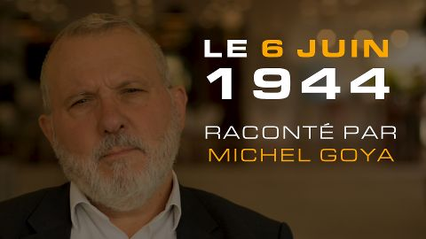 Le D-Day raconté par Michel Goya