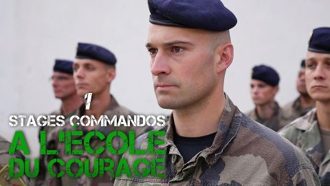 Stages commandos : à l'école du courage P1
