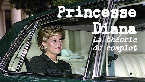 Princesse Diana : La théorie du complot